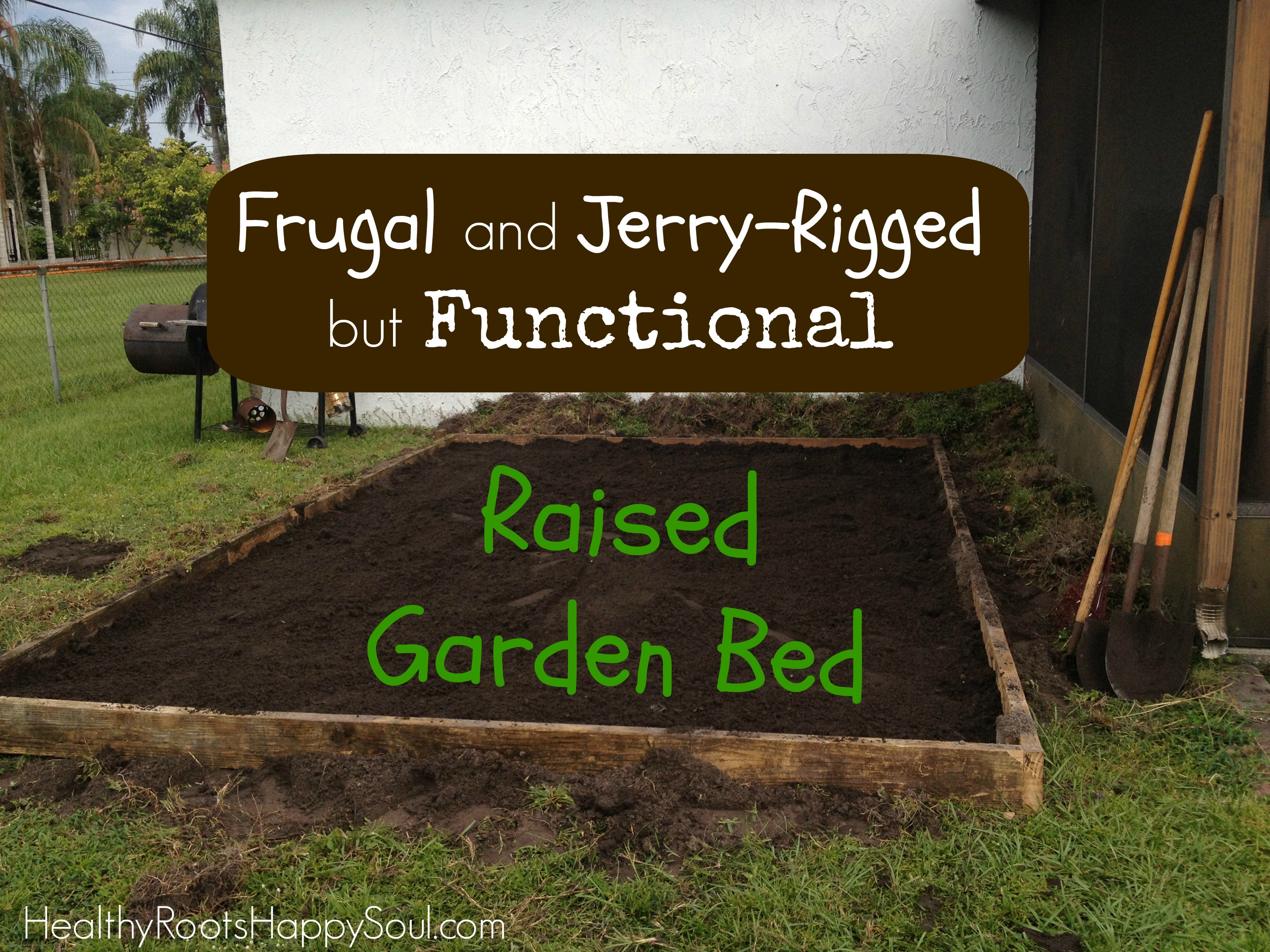 Naturally Loriel / Frugal and Jerry-Rigged But Functional Raised ...