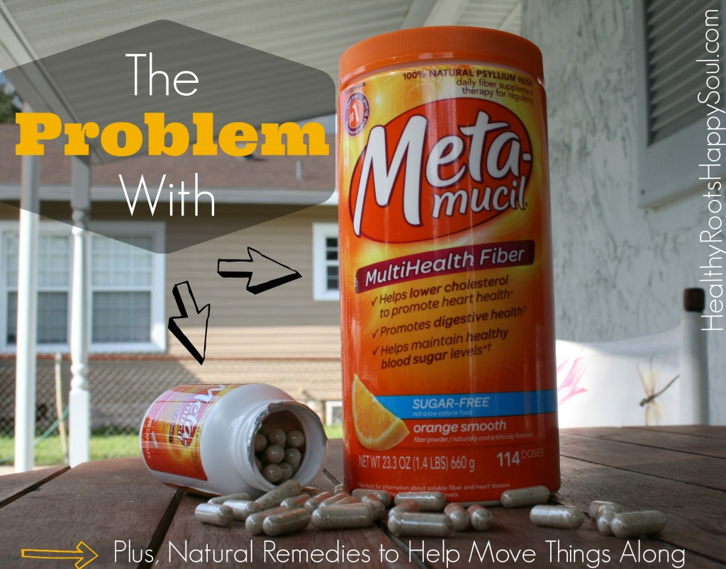 The Problem With Metamucil (Plus, Natural Remedies to Help Move Things Along) - Healthy Roots, Happy Soul