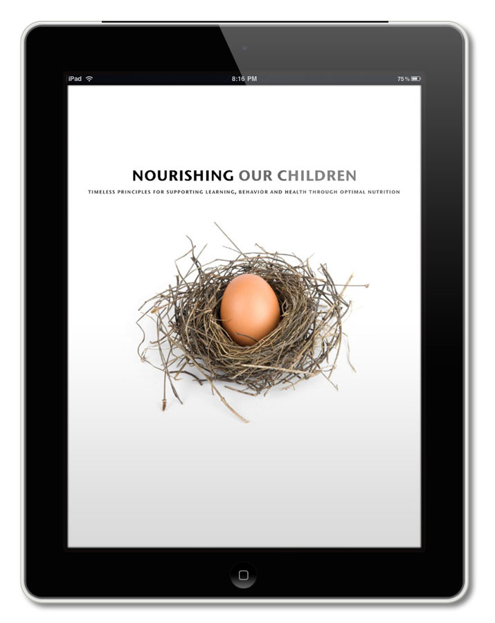 Nourishing Our Children -- an excellent resource for feeding children the optimum foods necessary for development