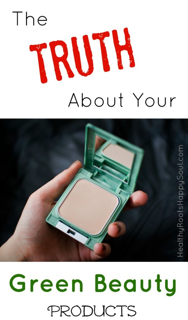 The TRUTH About Your Green Beauty Products!