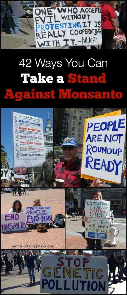 Anyone can make a difference. Here are 42 ways you can take a stand against Monsanto -- today and every day. Be the change you wish to see.