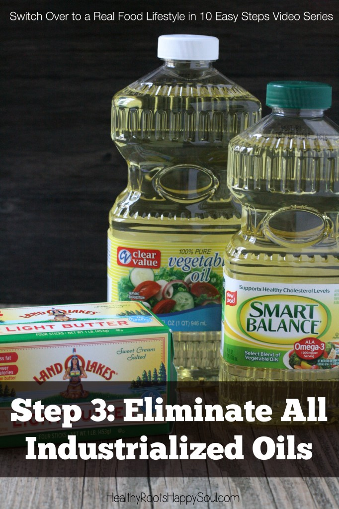 Learn why it is so important to eliminate industrialized oils from your diet. This is part 3 of the video series, Switch Over to a Real Food Lifestyle in 10 Easy Steps