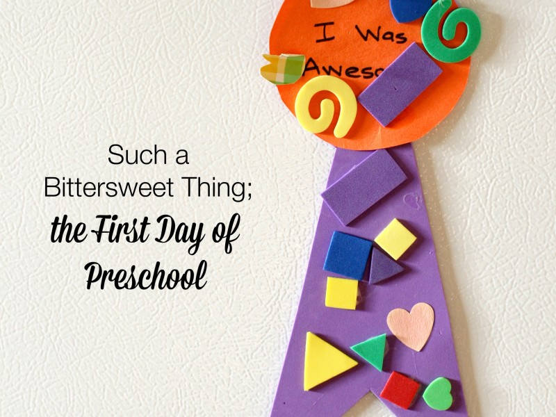 The first day of preschool is such a bittersweet thing. Here's the story of a Mama's first time dealing with all the emotions the first day of school brings