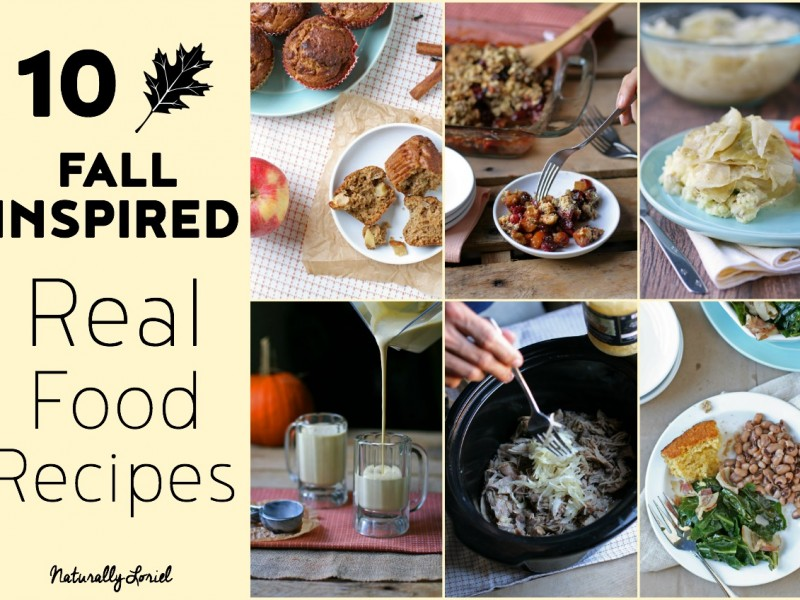 10-fall-inspired-real-food-recipes-horizontal-naturally-loriel